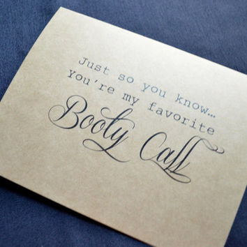 Just so you know, you're my favorite Booty Call Funny Valentine Day card Valentine Day card Romance Card dirty card Love card funny cards