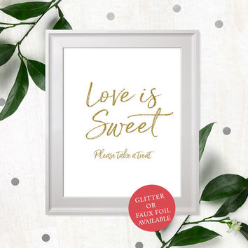 Rustic Chic Love is Sweet Sign-Take a Treat Sign-Dessert Table Printable Sign-DIY Wedding Refreshment Sign-Candy Buffet Hand Lettered Sign