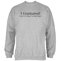 I Graduated! Mens Sweatshirt