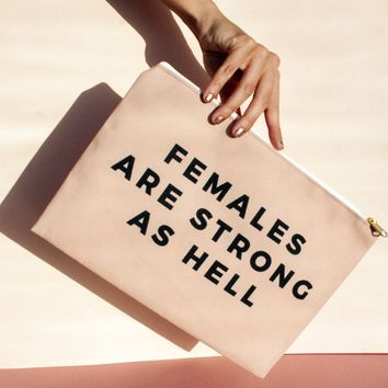 Females are Strong as Hell, Pouch/Wristlet