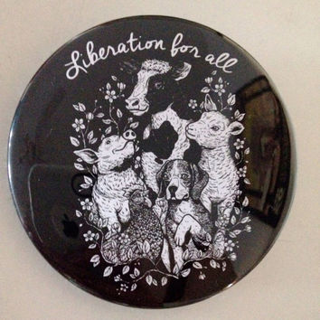 BLACK Liberation For All Pin Vegan Animal Rights