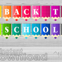 back to school, printable banner, decorative garland, colored pencils, instant download PDF