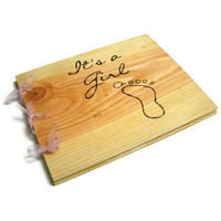 "Wooden Baby Girl Book - Shower Guest Book - Its A Girl, 10""x12"" - Custom Cover"