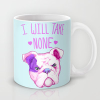 I Will Take None Of Your Bull Mug by LookHUMAN