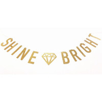 Shine Bright Gold Glitter Banner - Diamond Gold Sparkle Banner - Party Decoration // Wedding Decor // Home Decor
