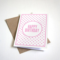 Happy Birthday Greeting Card - Pretty in Pink Polka Dot Design - Customizable - 5 x 7