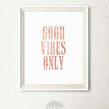 Good Vibes Only print, Office decor Printable Art, Motivational wall decor, Printable wall art print, Girly wall art decor, Home office art