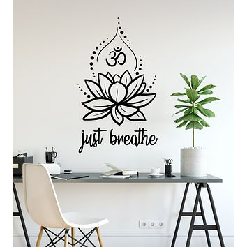 Vinyl Wall Decal Just Breathe Lotus Flower Om Yoga Hindusim Relax Spa Stickers Mural (ig6201)