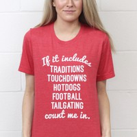 If it Includes...Football Edition S/L Tee {Heather Red}