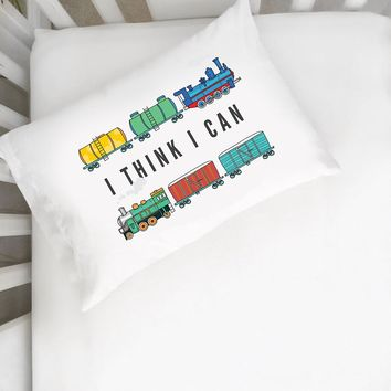 """I Think I Can Pillowcase (One 14x20.5"""" Toddler Size Pillow Case) Kids Room Decor"""