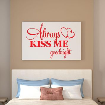 New Always Kiss Me Goodnight Beautiful Quote Wall Sticker