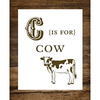 "C is for Cow Kids Playroom 8"" x 10"" Wall Print"
