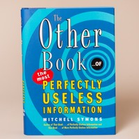 The Other Book of Perfectly Useless Information by Harper Collins Publishers - ShopKitson.com