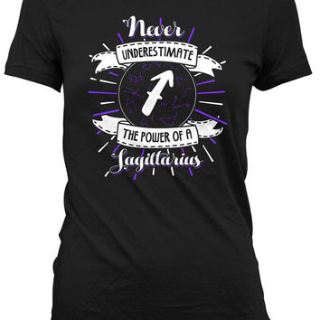 Sagittarius T Shirt Birthday Astrology Gifts Zodiac TShirt Horoscope Never Underestimate The Power Of A Sagittarius Mens Ladies Tee DAT-950