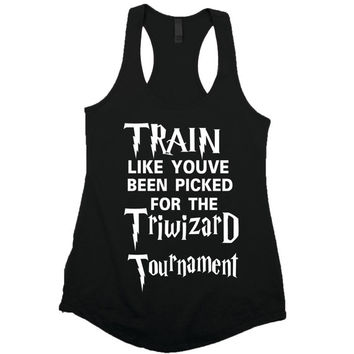 Train Like You've been Picked for The Triwizard Tournament,