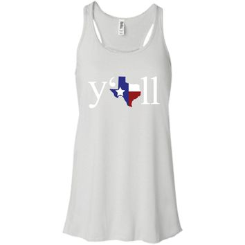 Texas Y'all T-Shirt-01  B8800 Bella + Canvas Flowy Racerback Tank