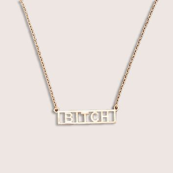 Bitch Pendant