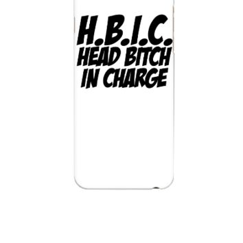 HBIC Head Bitch In Charge - iphone 6 Case