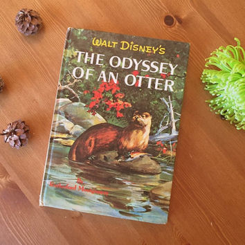The Odyssey of an Otter by Rutherford Montgomery - A Disney book 1960s