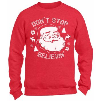 Don't Stop Believin Santa Ugly Christmas Sweater for Women and Men
