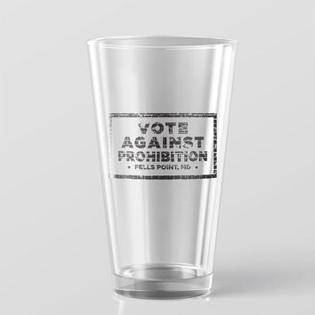 Vote Against Prohibition / Pint Glass