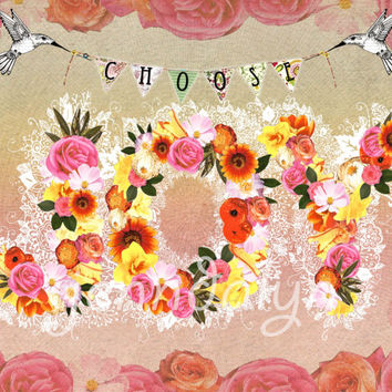 Choose Joy - PAPER PRINT, gift idea, mixed media collage art, inspirational art, typographic print, collage print
