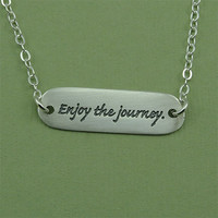 Enjoy The Journey Quote Necklace - sterling silver inspirational charm necklace - gift