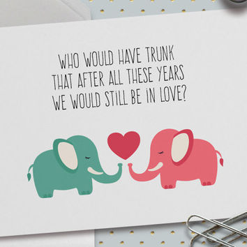 Cute Love Card, Anniversary Card, Puns, Who Would Have Trunk? 5.5 x 4.25 Inch (A2), Valentine Card, Card for Boyfriend, Girlfriend, Wife