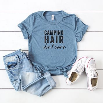 Camping Hair Don't Care | Short Sleeve Graphic Tee