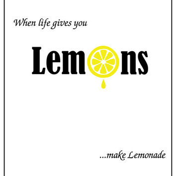 8x10 Inspirational Art - Lemons Life Lessons Print Ready to Frame