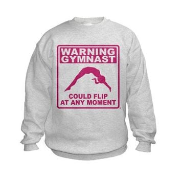 Warning Gymnast Could Flip Sweatshirt by MegaShark
