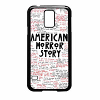 American Horror Story Quote Samsung Galaxy S5 Case