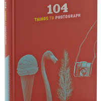 Chronicle Books Handmade & DIY 104 Things to Photograph
