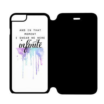 AND IN THAT MOMENT I SWEAR WE WERE INFINITE THE PERKS OF BEING A WALLFLOWER iPhone 6 Plus Flip Case Wijayanty.com