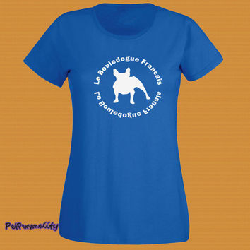 Ladies Fit French Bulldog T-Shirt, Various Colours Handmade UK