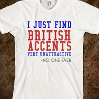 BRITISH ACCENTS UNATTRACTIVE