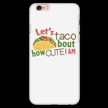 Taco - let taco about how cute i am - Iphone Phone Case - TL01178PC