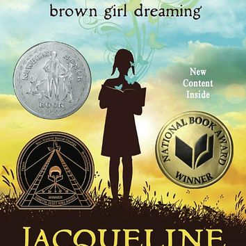 Brown Girl Dreaming Paperback – Deckle Edge, October 11, 2016