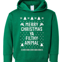 """Great """"Ugly Christmas Sweater"""" Hoodie Toddler Green Kids Youth Hoodie """"Merry Christmas Ya Filthy Animal"""" AWESOME XMAS Shirt MUST Have Shirt"""