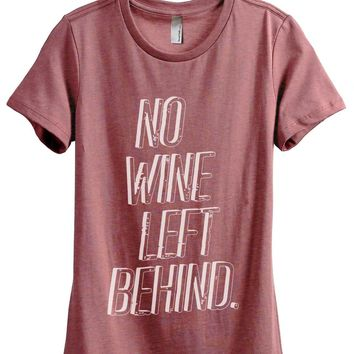 No Wine Left Behind