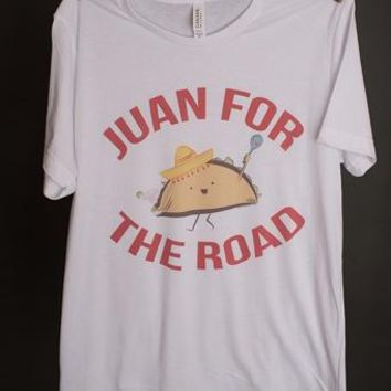 "Gina ""Juan For The Road"" White Crew Neck Tee"