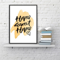 """PRINTABLE ART - One Poster """" Home Sweet Home """""""