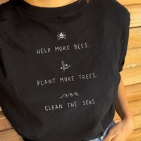 Help More Bees Plant More Trees Save The Seas Graphic Tee Women - 5 Colors