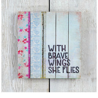 Natural Life Slatted Sign - Brave Wings