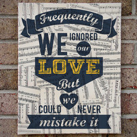 "Sheet Music Lyrics Canvas Wall Art - Ben Kweller - Thirteen - ""Frequently We Ignored Our Love, But We Could Never Mistake It"""