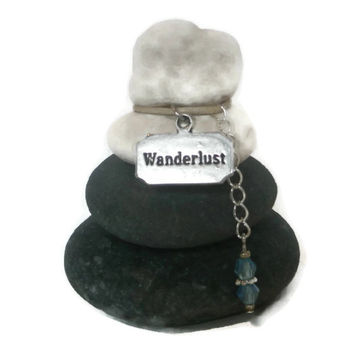 Wanderlust Rock Cairn, Travel, Trip, Sightseeing, Tour, Trek, Voyage, Globe Trotting, Wishing Stones, Expedition,