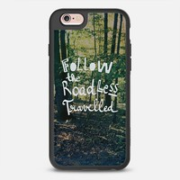 Follow The Road Less Travelled iPhone 6s case by Sandra Arduini | Casetify