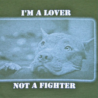 Pit Bull t-shirt  - I'm a lover not a fighter - support animal rescue size - Sizes S M L XXL 3XL