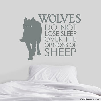 Wolves Do Not Lose Sleep Wall Quote Decal - Typography Decal, Bedroom Wall Sticker, Motivational Decal, Wolf Decal, Sheep And Wolves
