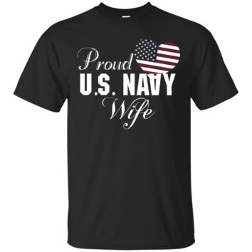 Pride U.S. Army Veteran - Proud Navy Wife Heart T-shirt